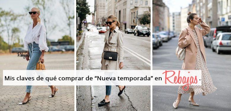 """Mis claves de qué comprar de """"Nueva temporada"""" en Rebajas"""