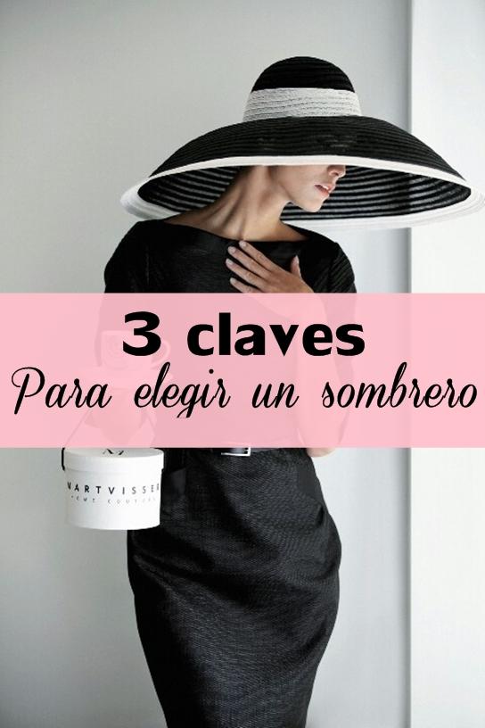 3 claves para elegir el sombrero perfecto