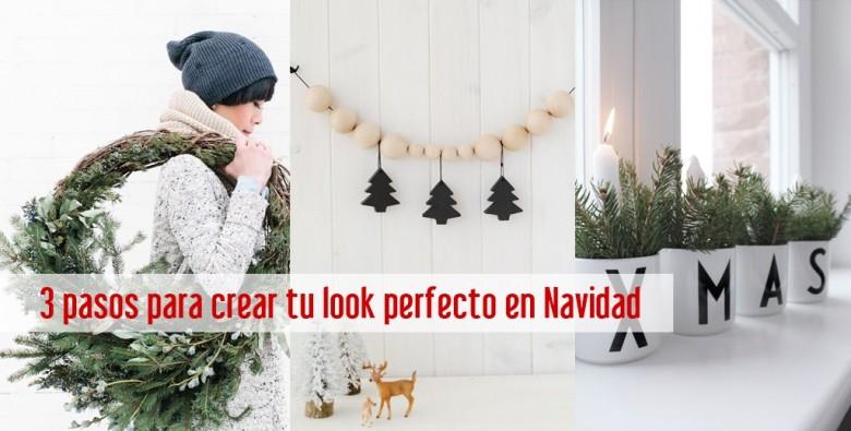 3 pasos para crear tu look perfecto en Navidad