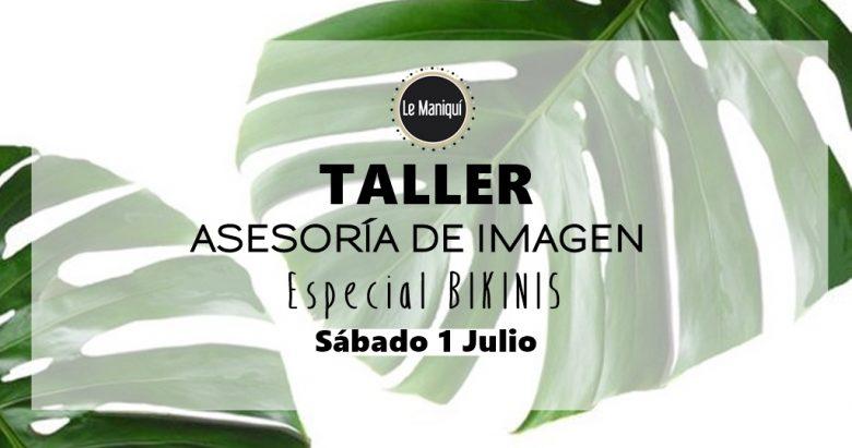 Taller Asesoría de Imagen: BIKINIS