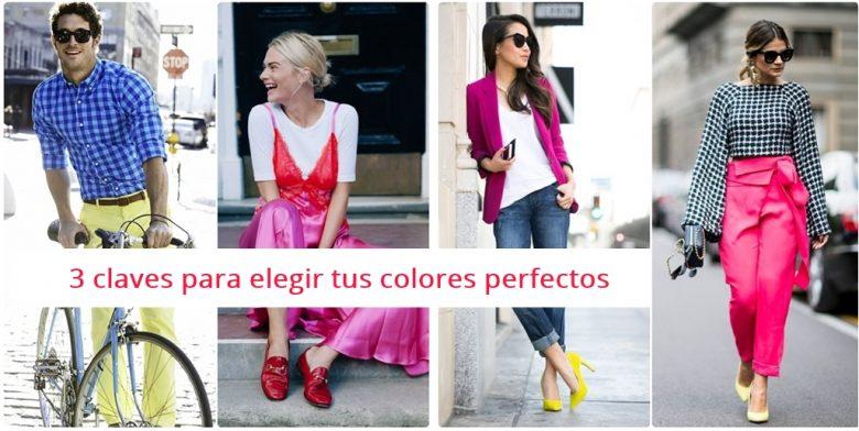 3 Claves para elegir tus colores perfectos