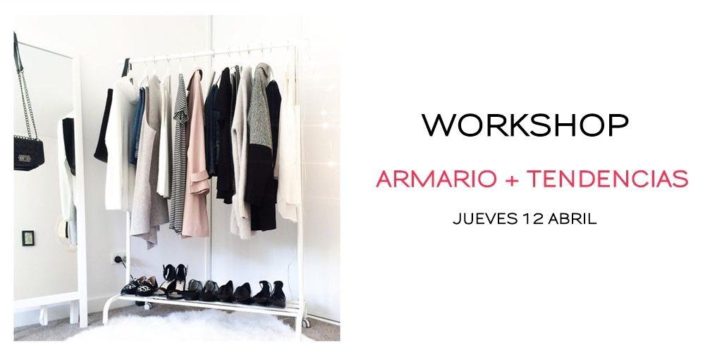 Workshop: Organiza tu Armario + Tendencias