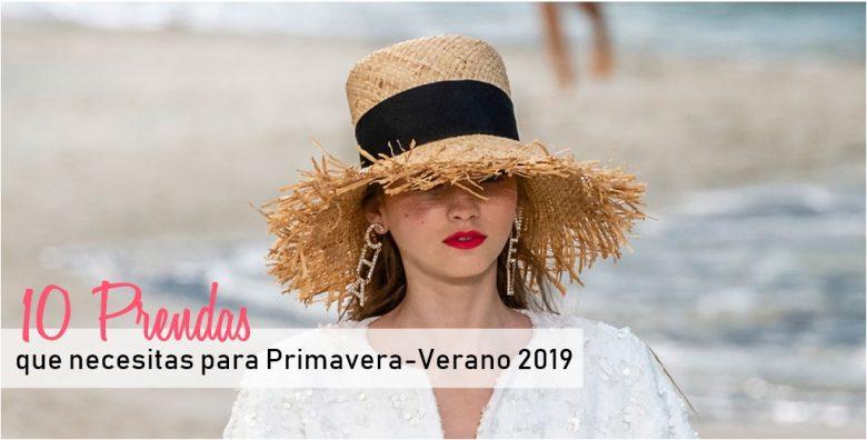 10 Prendas que necesitas para Primavera-Verano 2019