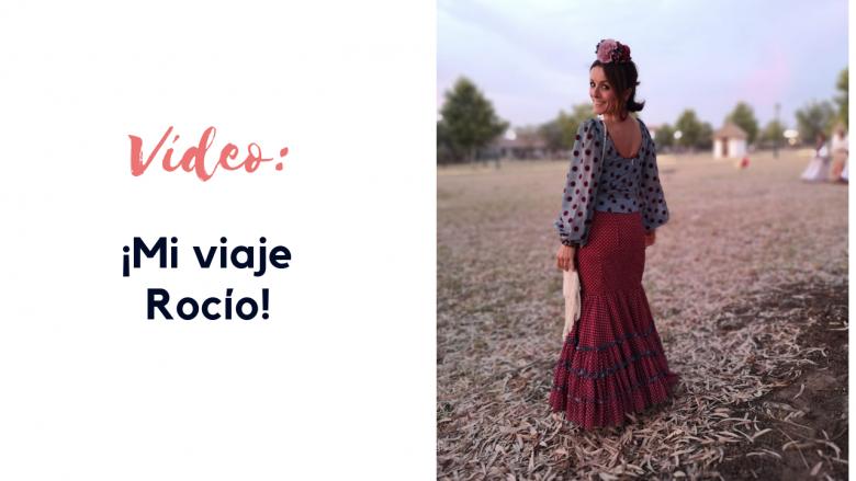 Vídeo: Mi viaje al Rocío