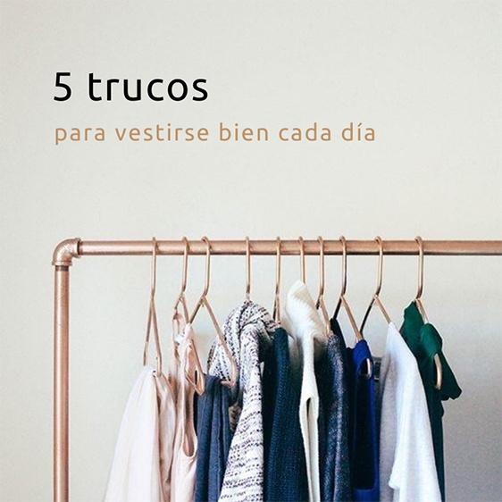 5-trucos-para-vestirse-bien-cada-dia